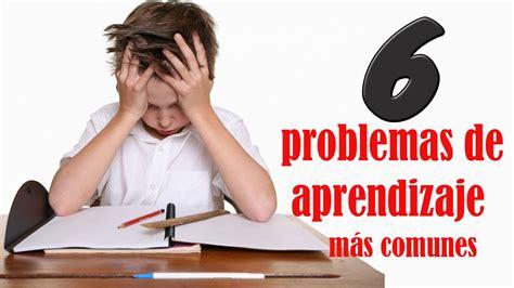 Los 6 problemas de aprendizaje más comunes en niños y ...
