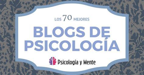 Los 70 mejores blogs de Psicología