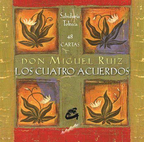 Los Cuatro Acuerdos  cartas    Dr. Miguel Ruiz   $ 790,00 ...