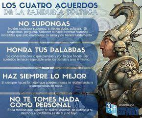 Los cuatro acuerdos de la filosofía Tolteca.   Los cuatro ...
