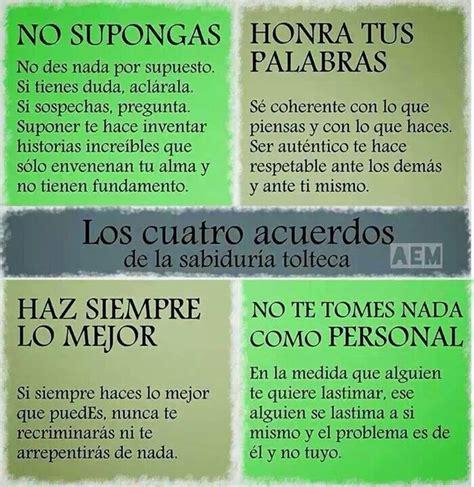 Los cuatro acuerdos de la sabidurìa Tolteca. | Frases ...
