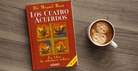 Los cuatro acuerdos, de Miguel Ruiz | TodoiRevista