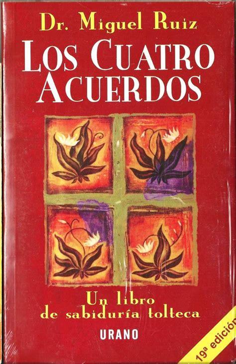 Los Cuatro Acuerdos. Dr. Miguel Ruíz.rm4   $ 120.00 en ...