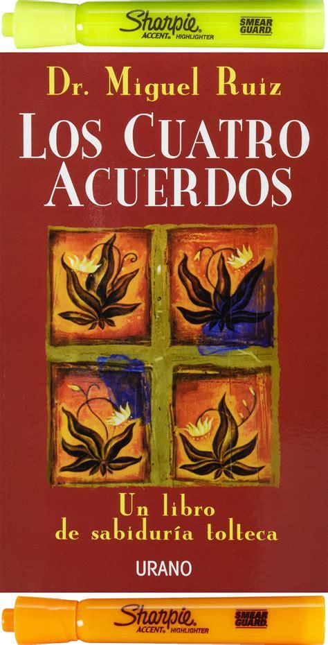 Los #Cuatro #Acuerdos, #Miguel #Ruiz Año: 1998 Edición: 01 ...