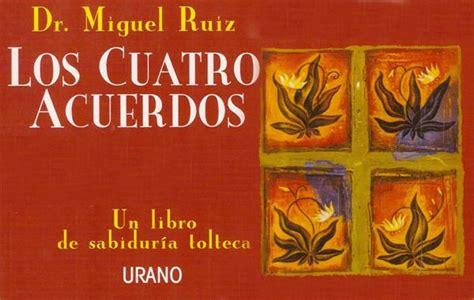 Los Cuatro Acuerdos   Miguel Ruíz   Autorrealizarte