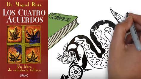 Los Cuatro Acuerdos   Miguel Ruiz [Resumen Animado]   YouTube