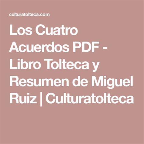 Los Cuatro Acuerdos PDF DESCARGA Libro Tolteca Miguel Ruiz ...