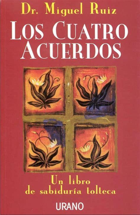 Los cuatro acuerdos, PDF   Miguel Ruiz in 2020 | Book ...