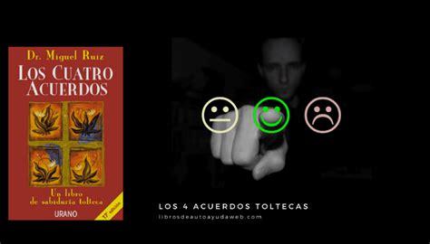 Los Cuatro Acuerdos Toltecas de Miguel Ruíz【2021】↓