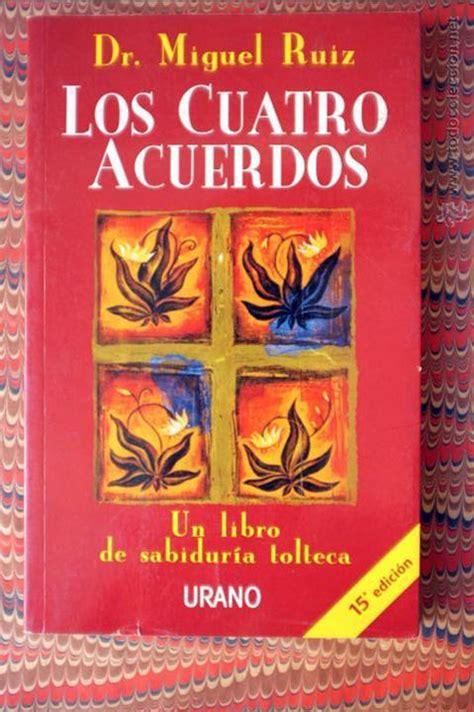 Los cuatro acuerdos. un libro de sabiduría tolt   Vendido ...