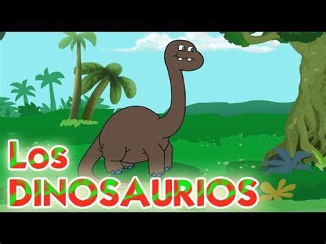 LOS DINOSAURIOS canciones infantiles en español   YouTube