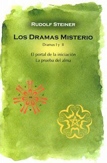 Los Dramas Misterio I y II. Rudolf Steiner   Editorial Pau ...