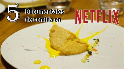 Los mejores 5 documentales de comida | en Netflix   YouTube