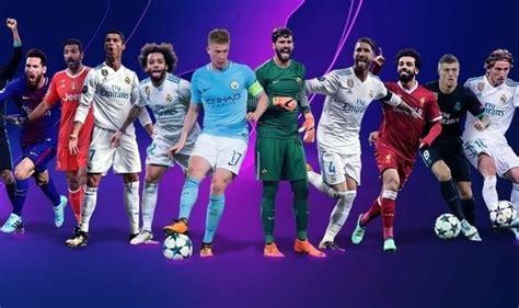 Los mejores Jugadores de la Champions 2017 2018: Los 12 ...