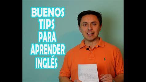 LOS MEJORES TIPS PARA APRENDER INGLÉS.¡MUY IMPORTANTE QUE ...