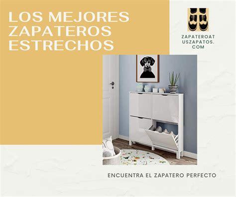 Los mejores zapateros estrechos | Zapatero a tus Zapatos