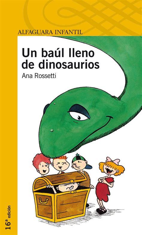 Los niños cazan moscas: Un libro: Un baúl lleno de dinosaurios