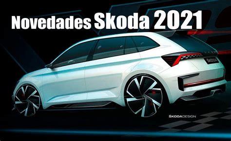Los planes de Skoda hasta 2021: nuevos modelos y dos SUV ...