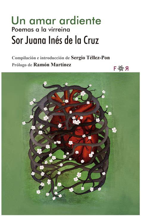Los poemas de amor de Sor Juana Inés de la Cruz   Librópatas