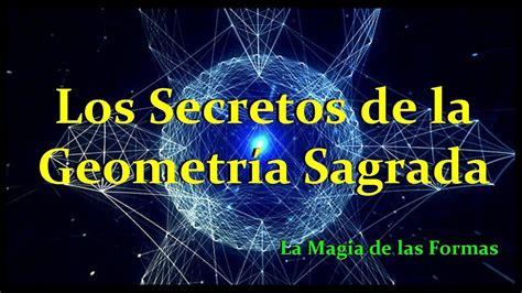 Los Secretos de la Geometría Sagrada   YouTube