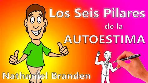 LOS SEIS PILARES DE LA AUTOESTIMA NATHANIEL BRANDEN PDF