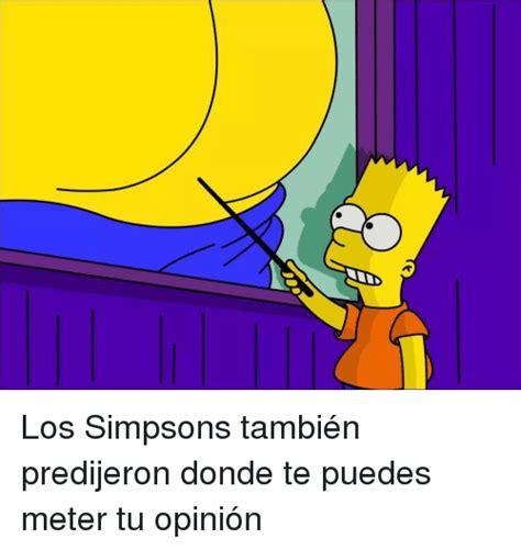 Los Simpsons También Predijeron Donde Te Puedes Meter Tu ...