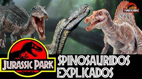 Los Spinosauridos de la Saga Jurassic Park   YouTube