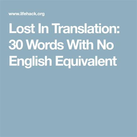 Lost In Translation: 30 Words With No English Equivalent ...