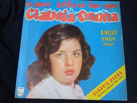 Lp Claudia Osuna Amor Amor Amor Festival Oti 1973   $ 14 ...