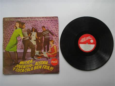 Lp Vinilo Musica Juventud Alegria Y Coca Cola Bien Fria ...