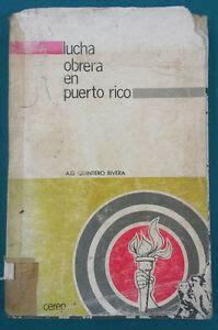 Lucha Obrera en Puerto Rico Ag Quintaro Rivera Puerto Rico ...