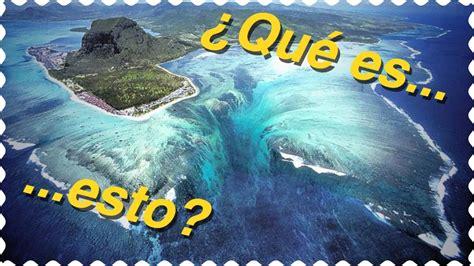 Lugares Increibles: ¿cataratas en el océano?   YouTube