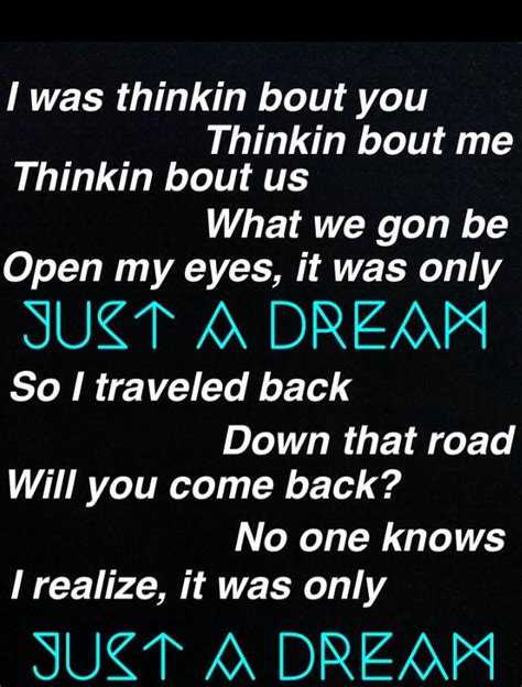 lyrics to just a dream !! | Music quotes lyrics