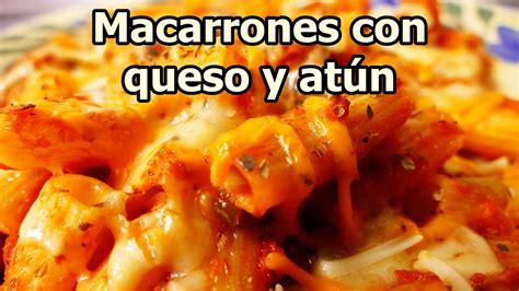 MACARRONES CON QUESO Y ATUN   recetas de cocina faciles ...