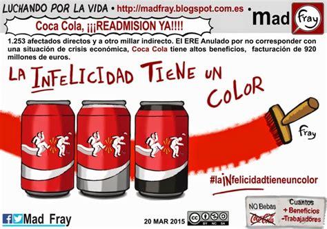 Mad Fray: Coca Cola sigue sin readmitir a sus trabajadores