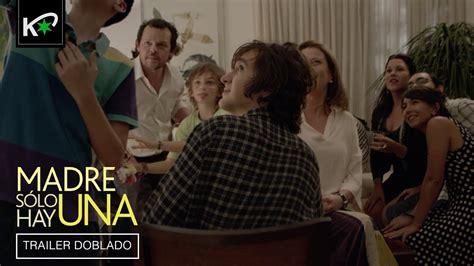 MADRE SÓLO HAY UNA | Tráiler  Español  | HD   YouTube