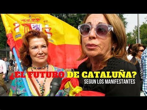 MADRID OPINA SOBRE EL INDEPENDENTISMO CATALÁN Y EL FUTURO ...