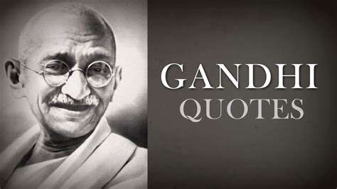 Mahatma Gandhi Quotes of Wisdom   Top 10   YouTube