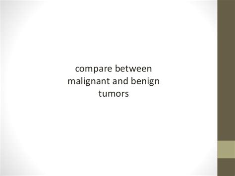 malignant and benign tumors , the stages and grading of ...