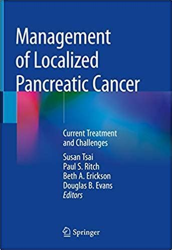 Management of Localized Pancreatic Cancer: Current ...