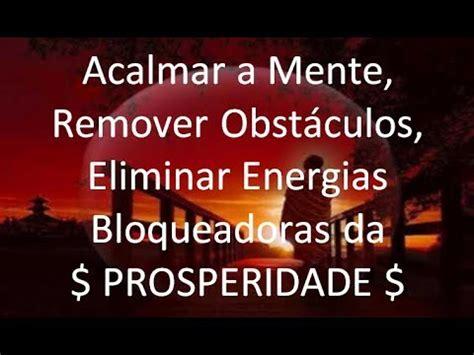 Mantra  Acalmar a Mente, Remover Negativo, Eliminar ...