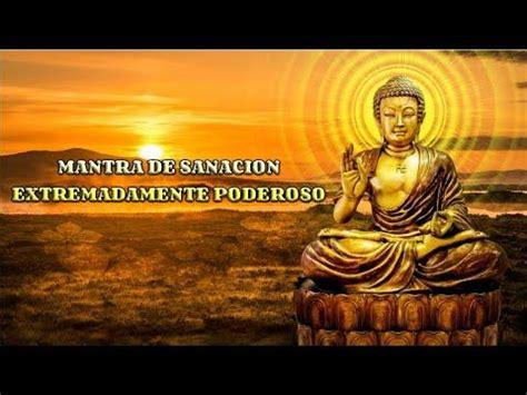MANTRA DE SANACION EXTREMADAMENTE PODEROSO. MANTRA ...