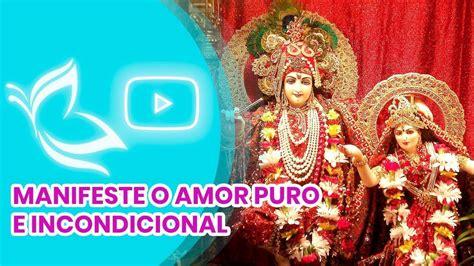 Mantra Do Amor Incondicional   Jaya Radha Madhava ...