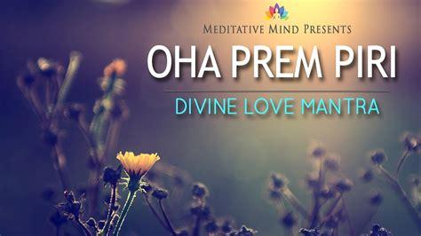 Mantra Music | OHA PREM PIRI | Divine Love Mantra   YouTube