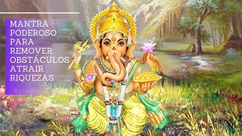 Mantra para atrair riquezas em 2020   Mantra, Ganesha