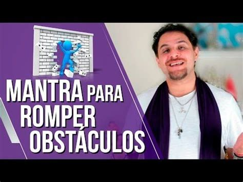 Mantra Para Romper Obstáculos   YouTube em 2020 | Guias ...