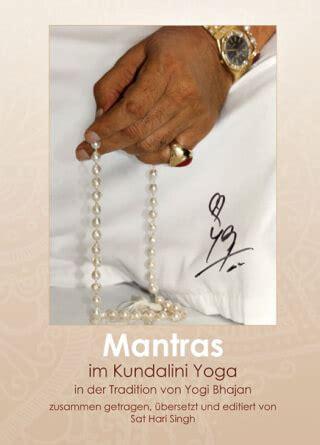 Mantras im Kundalini Yoga   Sat Hari Singh