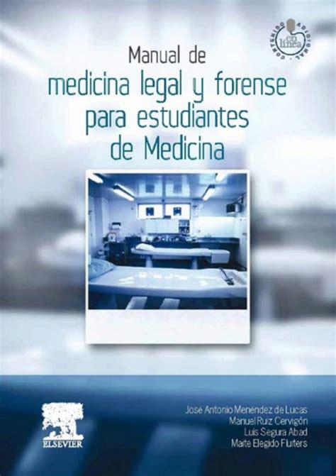 Manual de medicina legal y forense para estudiantes de ...