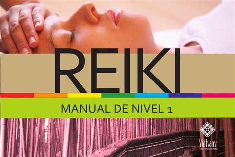 MANUAL DE REIKI . USUI & TIBETANO . NIVEL 1