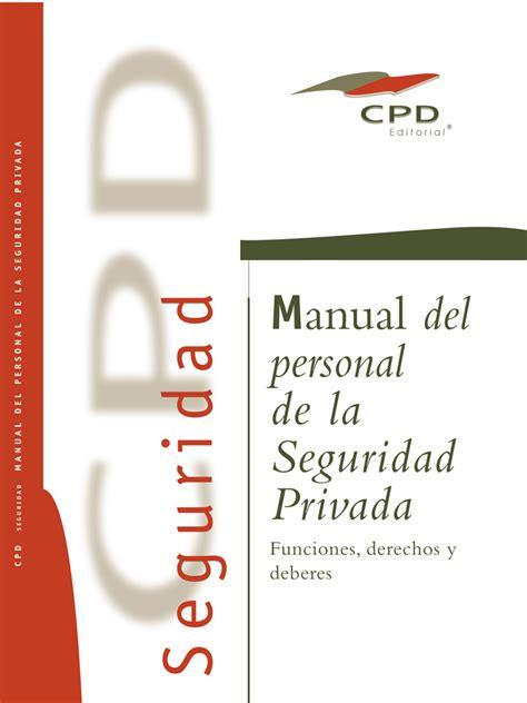 Manual del personal de la seguridad privada. Derechos y ...